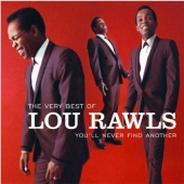 Album artwork for LOU RAWLS - YOU'LL NEVER FIND ANOTHER / THE VERY