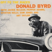 Album artwork for DONALD BYRD - OFF TO THE RACES