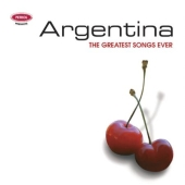 Album artwork for Argentina - The Greatest Songs Ever