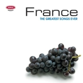 Album artwork for France - The Greatest Songs Ever