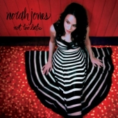 Album artwork for NORAH JONES - NOT TOO LATE