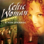 Album artwork for Celtic Woman: A New Journey