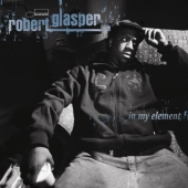 Album artwork for Robert Glasper : In My Element