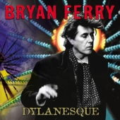 Album artwork for Bryan Ferry: Dylanesque