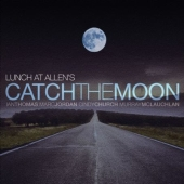 Album artwork for lunch at allen's CATCH THE MOON