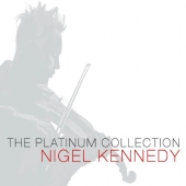 Album artwork for NIGEL KENNEDY: THE PLATINUM COLLECTION