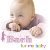 Album artwork for BACH FOR MY BABY