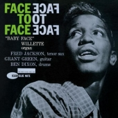 Album artwork for BABY FACE WILLETTE: FACE TO FACE (RVG)