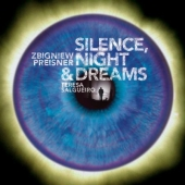 Album artwork for PREISNER: SILENCE, NIGHT & DREAMS