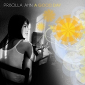 Album artwork for Priscilla Ahn: A Good Day