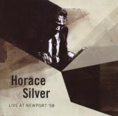 Album artwork for HORACE SILVER - LIVE AT NEWPORT '58