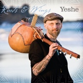 Album artwork for Yeshe: Roots & Wing