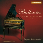 Album artwork for Balbastre: Pièces de clavecin (1759) Sophie Yates