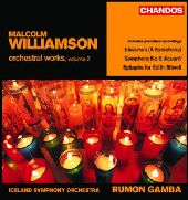 Album artwork for MALCOLM WILLIAMSON: ORCHESTRAL WORKS
