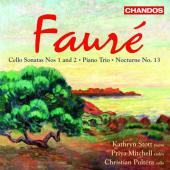 Album artwork for Faure: Cello Sonatas, Piano Trio & Nocturne