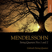 Album artwork for Mendelssohn: String Quartets 1 & 2 / Gabrieli