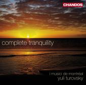Album artwork for Yuli Turovsky: Complete Tranquility