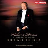 Album artwork for Richard Hickox: Within a Dream. A Celebration of A