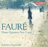 Album artwork for Fauré: Piano Quintets Nos 1 & 2 / Schubert Ens.