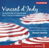 Album artwork for Vincent d'Indy: Symphony no. 3 / Choral varie