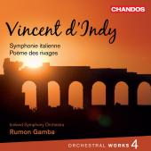 Album artwork for d'Indy: Orchestral Works, Volume 4