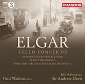 Album artwork for Elgar: Cello Concerto, etc / Watkins, Davis