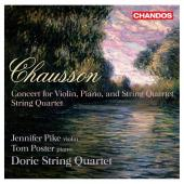 Album artwork for Chausson: Concert, String Quartet / Doric Qt.