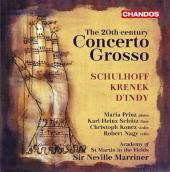 Album artwork for Schulhoff, Krenek, d'Indy: Concerti Grossi / Marr