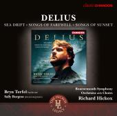 Album artwork for Delius: Sea Drift - Songs of Farewell - Songs of S