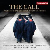 Album artwork for THE CALL - MORE CHORAL CLASSICS FROM ST. JOHN