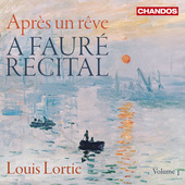 Album artwork for A Fauré Recital, Vol. 1: Après un rêve / Lortie