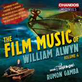 Album artwork for The Film Music of William Alwyn, Vol. 4