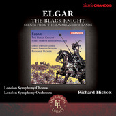 Album artwork for Elgar: The Black Knight - Scenes From the Bavarian