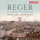Album artwork for Reger: Clarinet Sonatas
