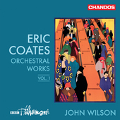 Album artwork for Eric Coates: Orchestral Works, Vol. 1