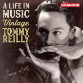 Album artwork for A life in Music - Vintage Tommy Reilly