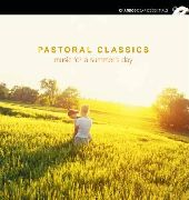 Album artwork for PASTORAL CLASSICS: MUSIC FOR A SUMMER'S DAY