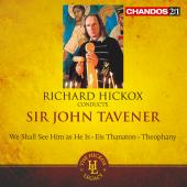 Album artwork for Tavener: We Shall See Him as He Is