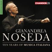 Album artwork for 10 Years of Musica Italiana / Noseda