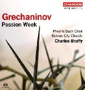 Album artwork for GRECHANINOV: PASSION WEEK