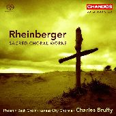 Album artwork for RHEINBERGER: SACRED CHORAL WORKS