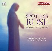 Album artwork for Charles Bruffy: Spotless Rose, Hymns to the Virgin