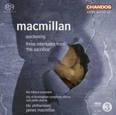 Album artwork for Macmillan: The Quickening, 3 Interludes