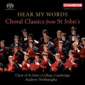 Album artwork for Hear My Words: Choral Classics from St John's