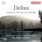 Album artwork for Delius: Appalachia - The Song of the High Hills
