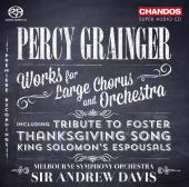Album artwork for Grainger: Works for Large Chorus and Orchestra