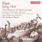 Album artwork for Elgar: King Olaf, The Banner of Saint George / Dav
