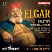 Album artwork for Elgar: Falstaff, Orchestral Songs and Grania & Dia