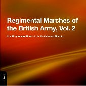 Album artwork for Regimental Marches of the British Army, Vol. 2