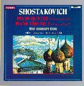 Album artwork for SHOSTAKOVICH: PIANO QUINTET, OP.57; PIANO TRIO, OP